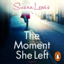 The Moment She Left - eAudiobook