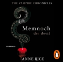 Memnoch The Devil : The Vampire Chronicles 5 - eAudiobook