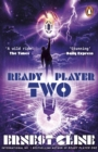 Ready Player Two : The highly anticipated sequel to READY PLAYER ONE - eBook