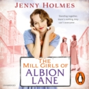The Mill Girls of Albion Lane - eAudiobook