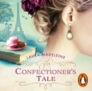 The Confectioner's Tale - eAudiobook