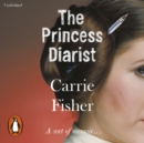 The Princess Diarist - eAudiobook