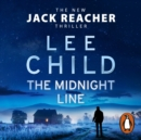 The Midnight Line : (Jack Reacher 22) - eAudiobook