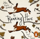The Running Hare : The Secret Life of Farmland - eAudiobook