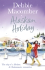 Alaskan Holiday : A Christmas Novel - eBook