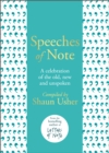 Speeches of Note : A celebration of the old, new and unspoken - eBook