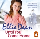Until You Come Home - eAudiobook