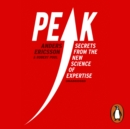 Peak : Secrets from the New Science of Expertise - eAudiobook