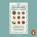 The Button Box : Lifting the Lid on Women's Lives - eAudiobook