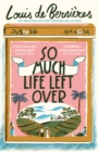 So Much Life Left Over - eBook