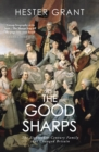 The Good Sharps : The Brothers and Sisters Who Remade Their World - eBook