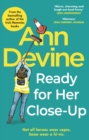 Ann Devine, Ready for Her Close-Up - eBook