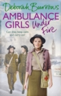 Ambulance Girls Under Fire - eBook