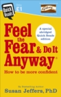 Feel the Fear and Do it Anyway - eBook