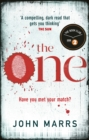 The One : The unputdownable psychological thriller everyone is talking about - eBook