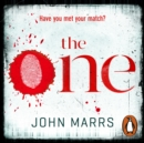 The One : The unputdownable psychological thriller everyone is talking about - eAudiobook