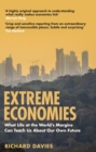 Extreme Economies : Survival, Failure, Future   Lessons from the World s Limits - eBook