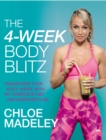 The 4-Week Body Blitz : Transform Your Body Shape with My Complete Diet and Exercise Plan - eBook
