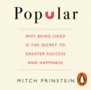 Popular : Why being liked is the secret to greater success and happiness - eAudiobook