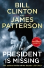 The President is Missing : The political thriller of the decade - eBook