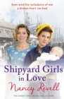 Shipyard Girls in Love : Shipyard Girls 4 - eBook