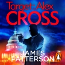 Target: Alex Cross : (Alex Cross 26) - eAudiobook
