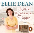With a Kiss and a Prayer - eAudiobook