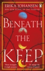 Beneath the Keep : A Novel of the Tearling - eBook