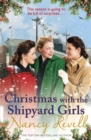 Christmas with the Shipyard Girls : Shipyard Girls 7 - eBook