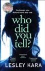 Who Did You Tell? : From the bestselling author of The Rumour - eBook