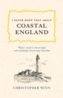 I Never Knew That About Coastal England - eBook