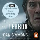 The Terror : the novel that inspired the chilling BBC series - eAudiobook