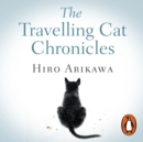 The Travelling Cat Chronicles - eAudiobook