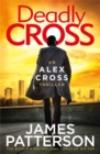 Deadly Cross : (Alex Cross 28) - eBook