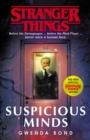 Stranger Things: Suspicious Minds : The First Official Novel - eBook