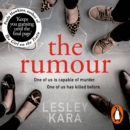 The Rumour : The Sunday Times bestseller with a killer twist - eAudiobook