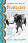 Frostquake : The frozen winter of 1962 and how Britain emerged a different country - eBook