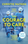 The Courage to Care : A Call for Compassion - eBook