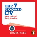 The 7 Second CV : How to Land the Interview - eAudiobook