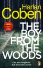 The Boy from the Woods : New from the #1 bestselling creator of the hit Netflix series The Stranger - eBook
