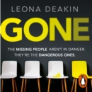 Gone : A riveting, mind-twisting thriller that's always one step ahead of you (Dr Bloom) - eAudiobook