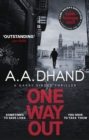 One Way Out : A dark and addictive thriller - eBook
