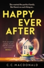 Happy Ever After : 2020 s most addictive debut thriller - eBook
