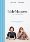 Table Manners: The Cookbook - eBook