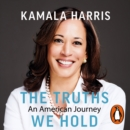 The Truths We Hold : An American Journey - eAudiobook