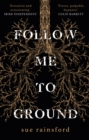 Follow Me To Ground - eBook