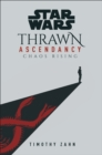 Star Wars: Thrawn Ascendancy : (Book 1: Chaos Rising) - eBook