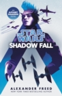 Star Wars: Shadow Fall - eBook