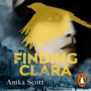 Finding Clara : a page-turning epic set in the aftermath of World War II - eAudiobook