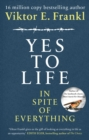 Yes To Life In Spite of Everything - eBook